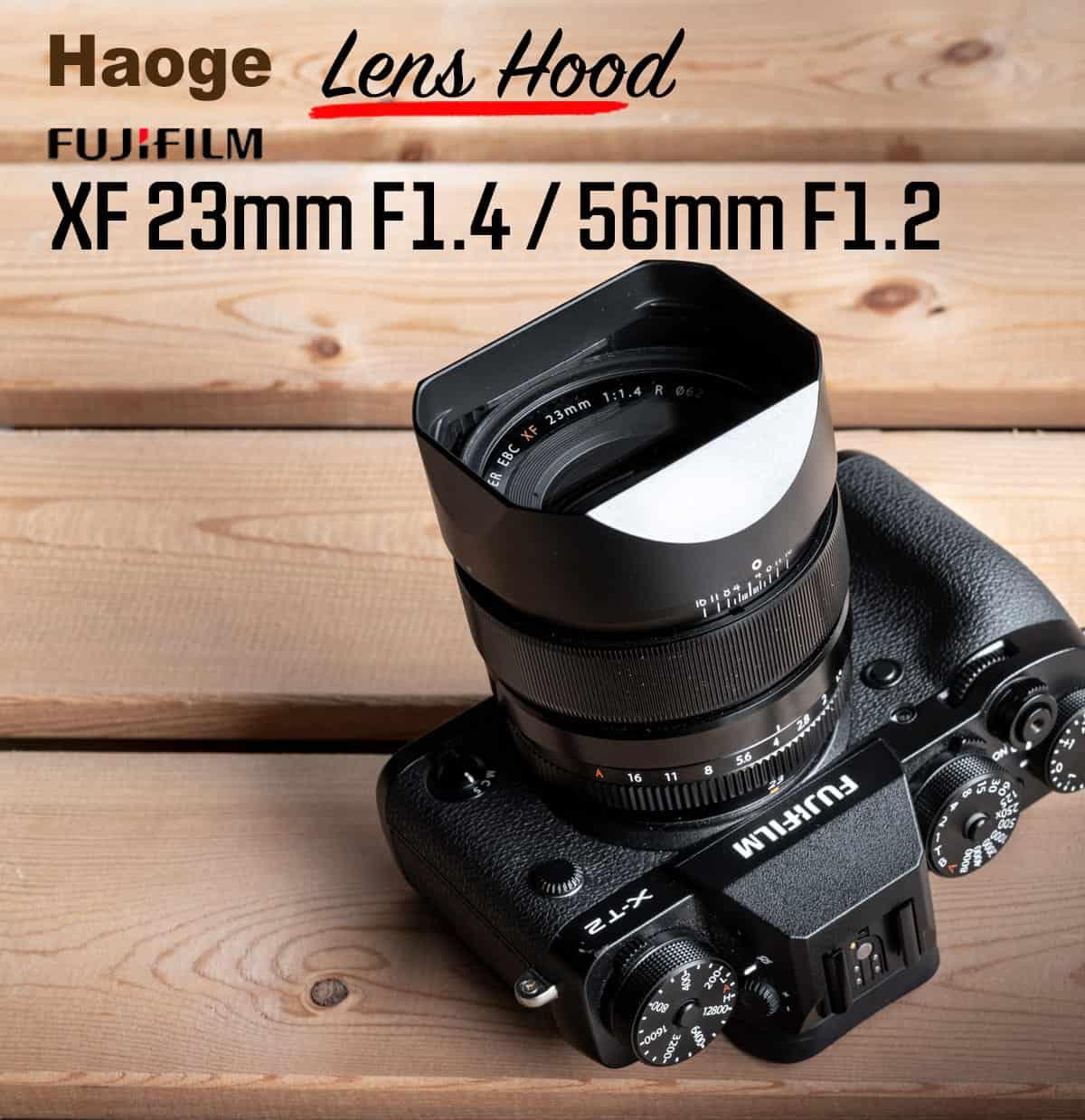 ฮูด Fuji 23mm f1.4 และ Fuji 56mm f1.2 จาก Haoge Lens Hood LH-X23B