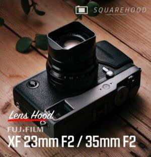 SquareHood Fuji 23mm F2 / 35mm F2 Lens Hood ฮูดเหลี่ยม