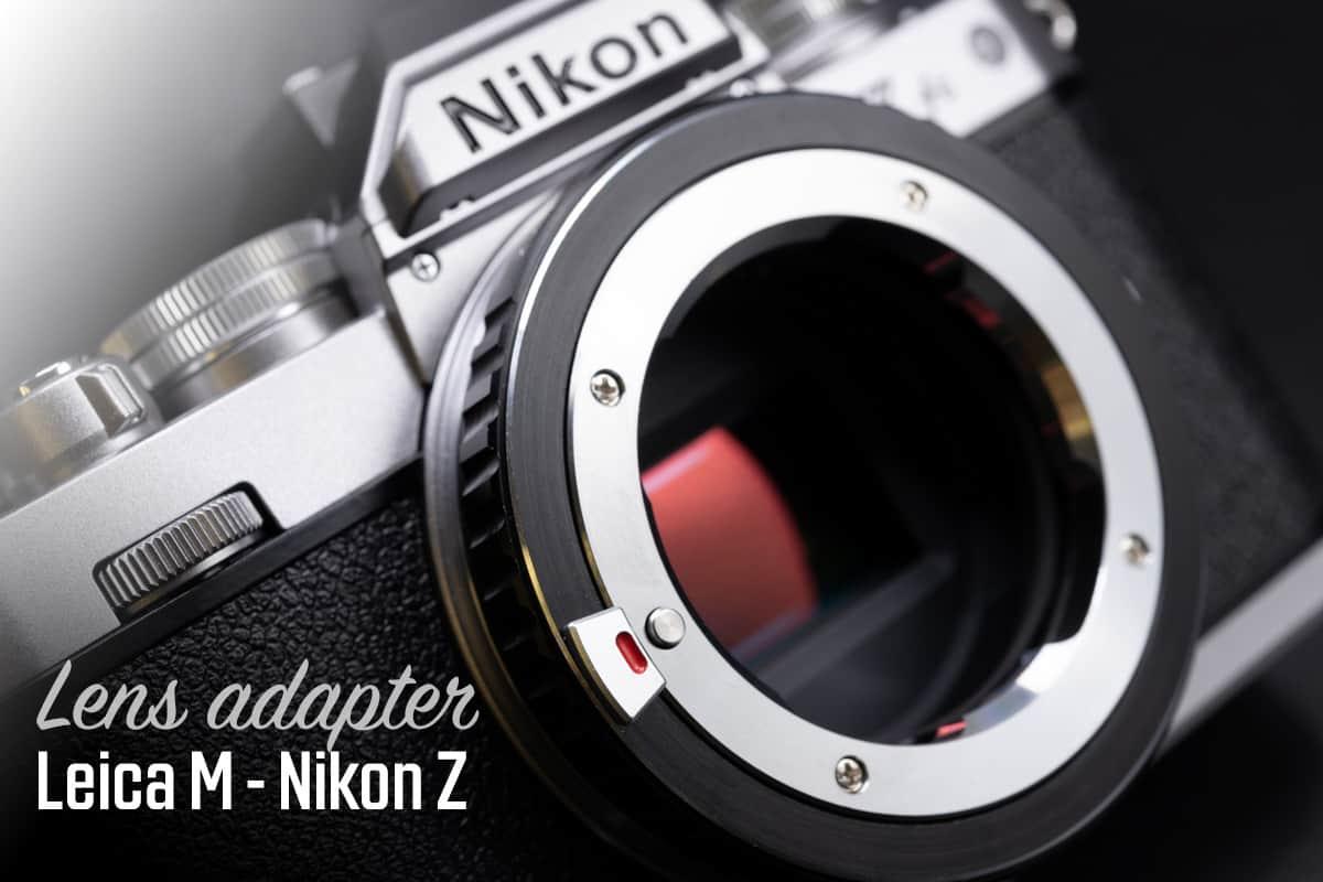 K&F Leica M to Nikon Z LM-NZ Adapter แปลงเลนส์