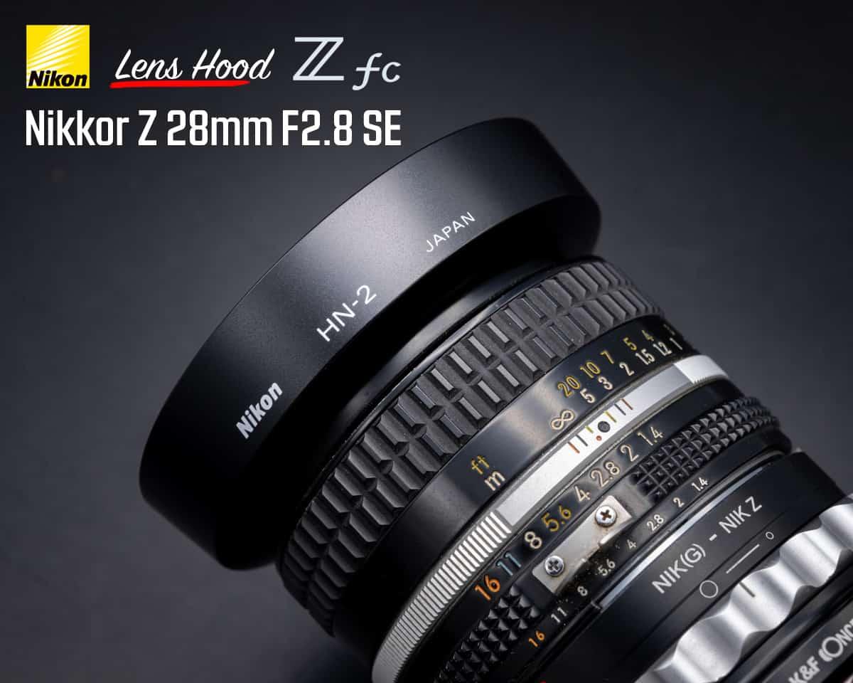 ฮูด Nikon Z 28mm F2.8 HN-2 Hood Nikon Zfc Original